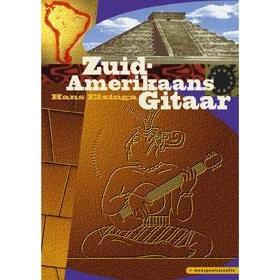 ELZINGA, HANS - ZUID-AMERIKAANS GITAAR METHODE + CD