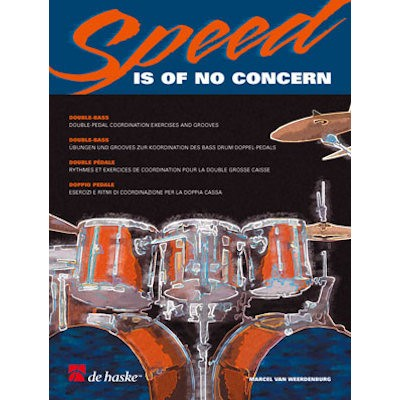WEERDENBURG, MARCEL VAN - SPEED IS OF NO CONCERN