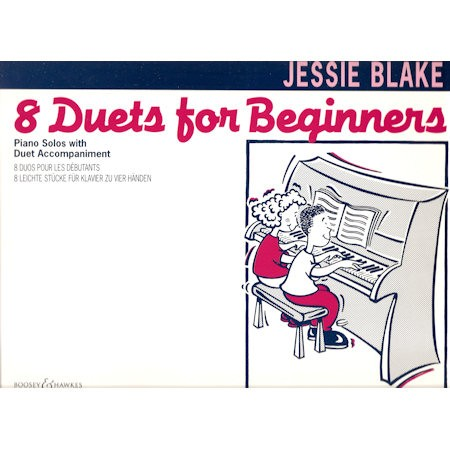 BLAKE, JESSIE - 8 DUETS FOR BEGINNERS PIANO