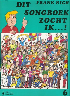 RICH, FRANK - DIT SONGBOEK ZOCHT IK 6