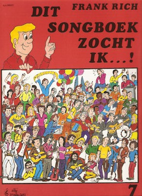 RICH, FRANK - DIT SONGBOEK ZOCHT IK 7