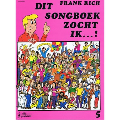 RICH, FRANK - DIT SONGBOEK ZOCHT IK 5