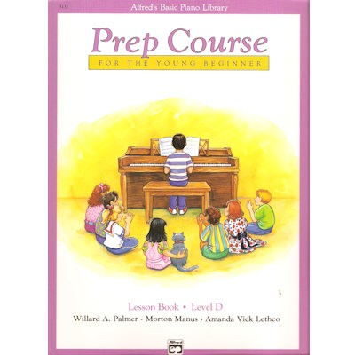 ALFRED'S BASIC PIANO LIBRARY - PREP COURSE D LESSON BOOK