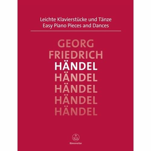 HANDEL, GEORG FRIEDRICH - LEICHTE KLAVIERSTUCKE & TANZE PIANO - bladmuziek