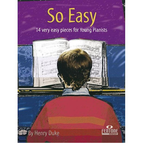 DUKE, HENRY - SO EASY 14 VERY EASY PIECES FOR YOU - bladmuziek