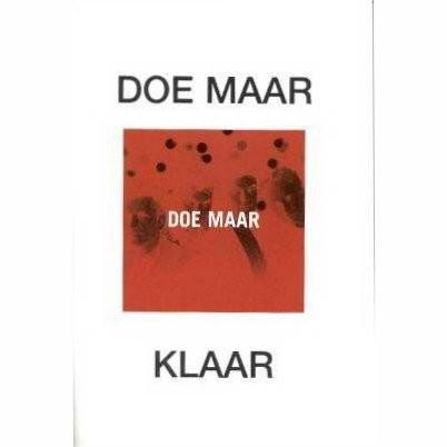 DOE MAAR - KLAAR - PIANO ZANG GITAAR - bladmuziek