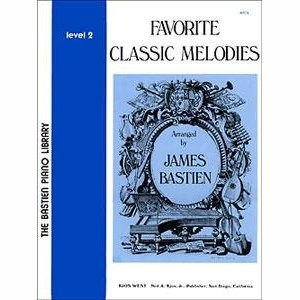 BASTIEN, JAMES - FAVORITE CLASSIC MELODIES 2 - bladmuziek