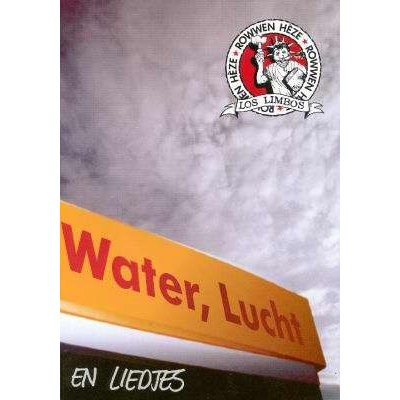 ROWWEN HEZE - WATER, LUCHT & LIEDJES
