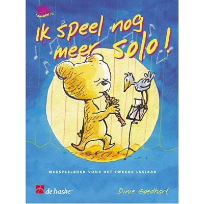 GOEDHART, DINIE BLOKFLUIT - IK SPEEL NOG MEER SOLO! + CD
