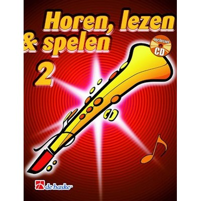 HOREN, LEZEN & SPELEN - SOPRAANSAX METHODE DEEL 2 + CD