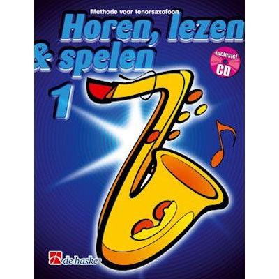 HOREN, LEZEN & SPELEN - TENORSAX METHODE DEEL 1 + CD