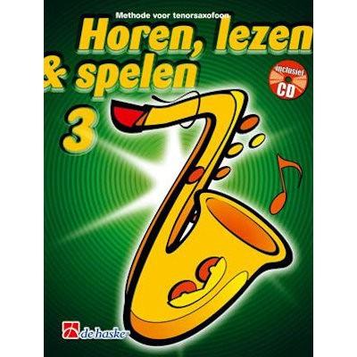HOREN, LEZEN & SPELEN - TENORSAX METHODE DEEL 3 + CD