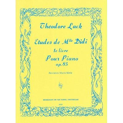 LACK, THEODORE - ETUDES MLLE DIDI 1 OP.85 PIANO