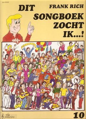 RICH, FRANK - DIT SONGBOEK ZOCHT IK 10