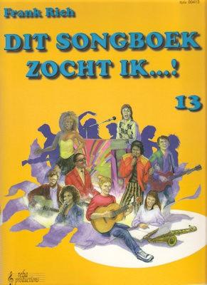 RICH, FRANK - DIT SONGBOEK ZOCHT IK 13