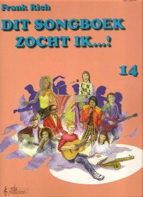 RICH, FRANK - DIT SONGBOEK ZOCHT IK 14