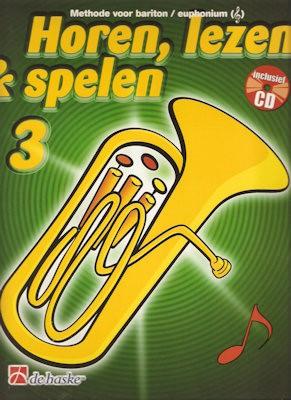 HOREN, LEZEN & SPELEN - BARITON (EUPHONIUM) METHODE 3 + CD