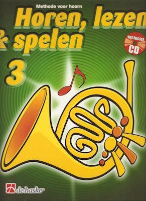HOREN, LEZEN & SPELEN - HOORN METHODE DEEL 3 + CD