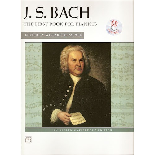 PALMER, WILLARD A. - FIRST BOOK FOR PIANISTS BACH + CD