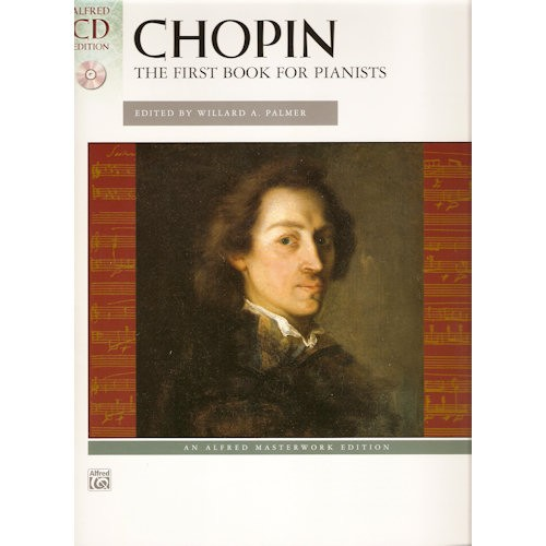 PALMER, WILLARD A. - FIRST BOOK FOR PIANISTS CHOPIN + CD