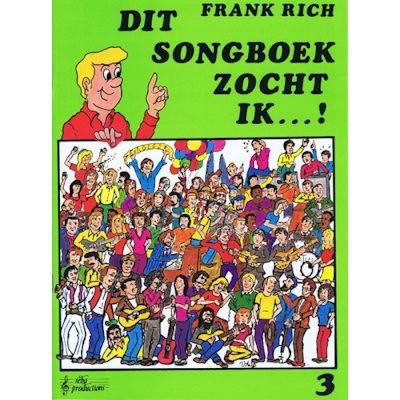 RICH, FRANK - DIT SONGBOEK ZOCHT IK 3