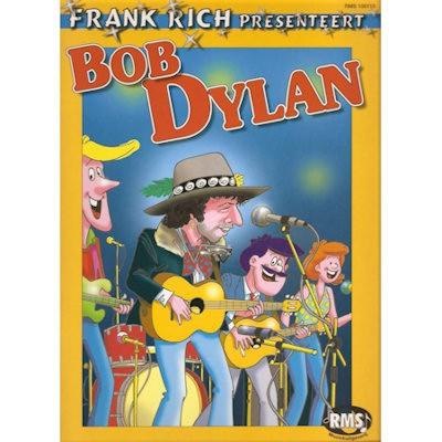 RICH, FRANK - PRESENTEERT BOB DYLAN