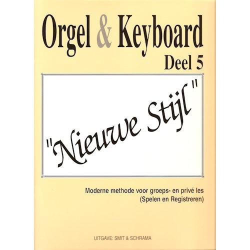 SMIT & SCHRAMA 5 - ORGEL & KEYBOARD NIEUWE STIJL 5