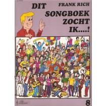 RICH, FRANK - DIT SONGBOEK ZOCHT IK 8