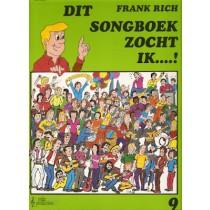 RICH, FRANK - DIT SONGBOEK ZOCHT IK 9