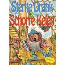 RICH, FRANK - STERKE DRANK & SCHORRE KELEN